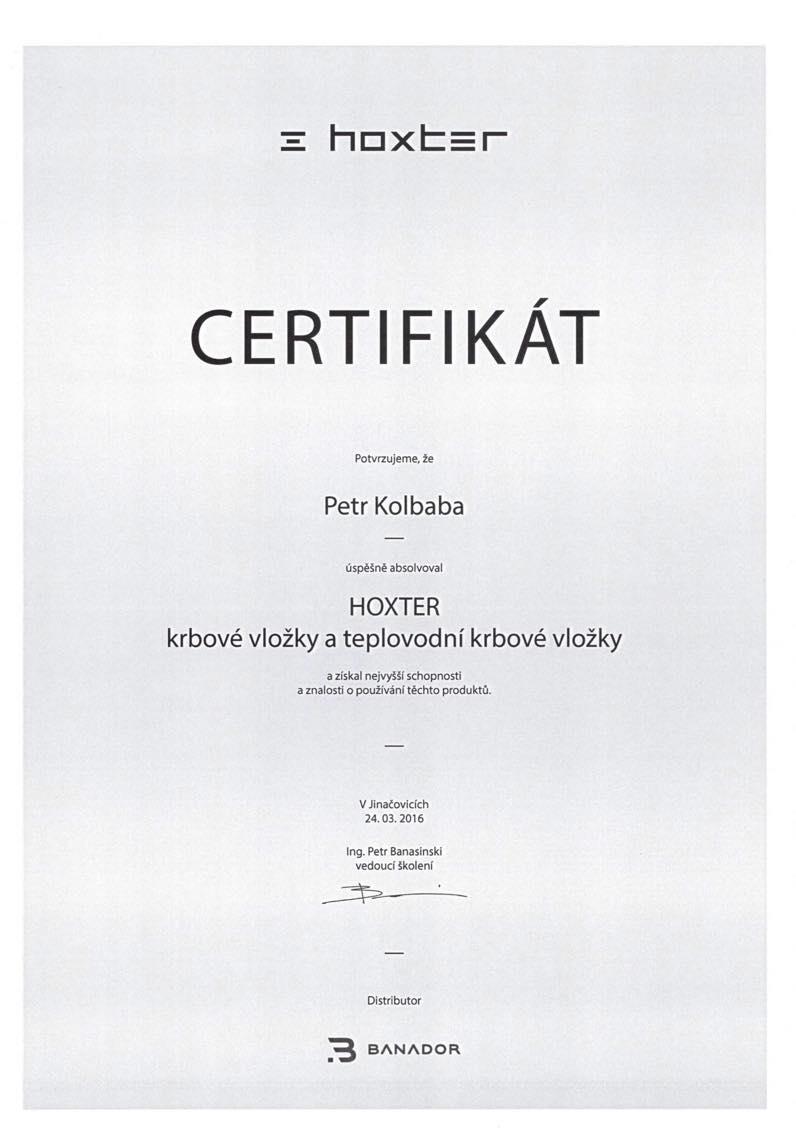 Certifikát za úspěšné absolvování HOXTER krbové vložky a teplovodní krbové vložky a za získání nejvyšší schopnost a znalosti o používání těchto produktů